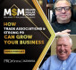 How Trade Associations and Strong PR Can Grow Your Business